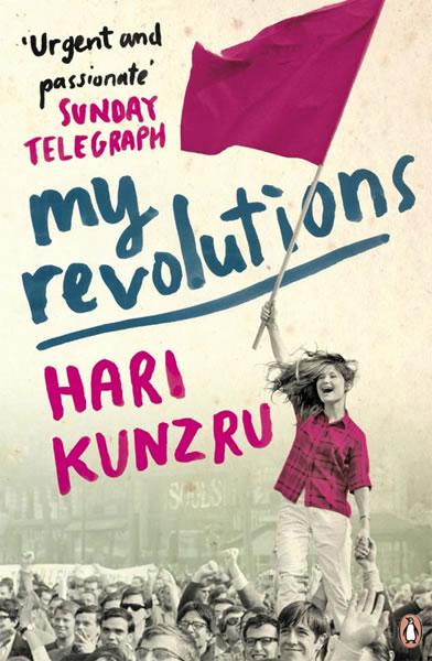 Hari Kunzru, My Revolutions[link]/current/hari-kunzru2.html[/link]